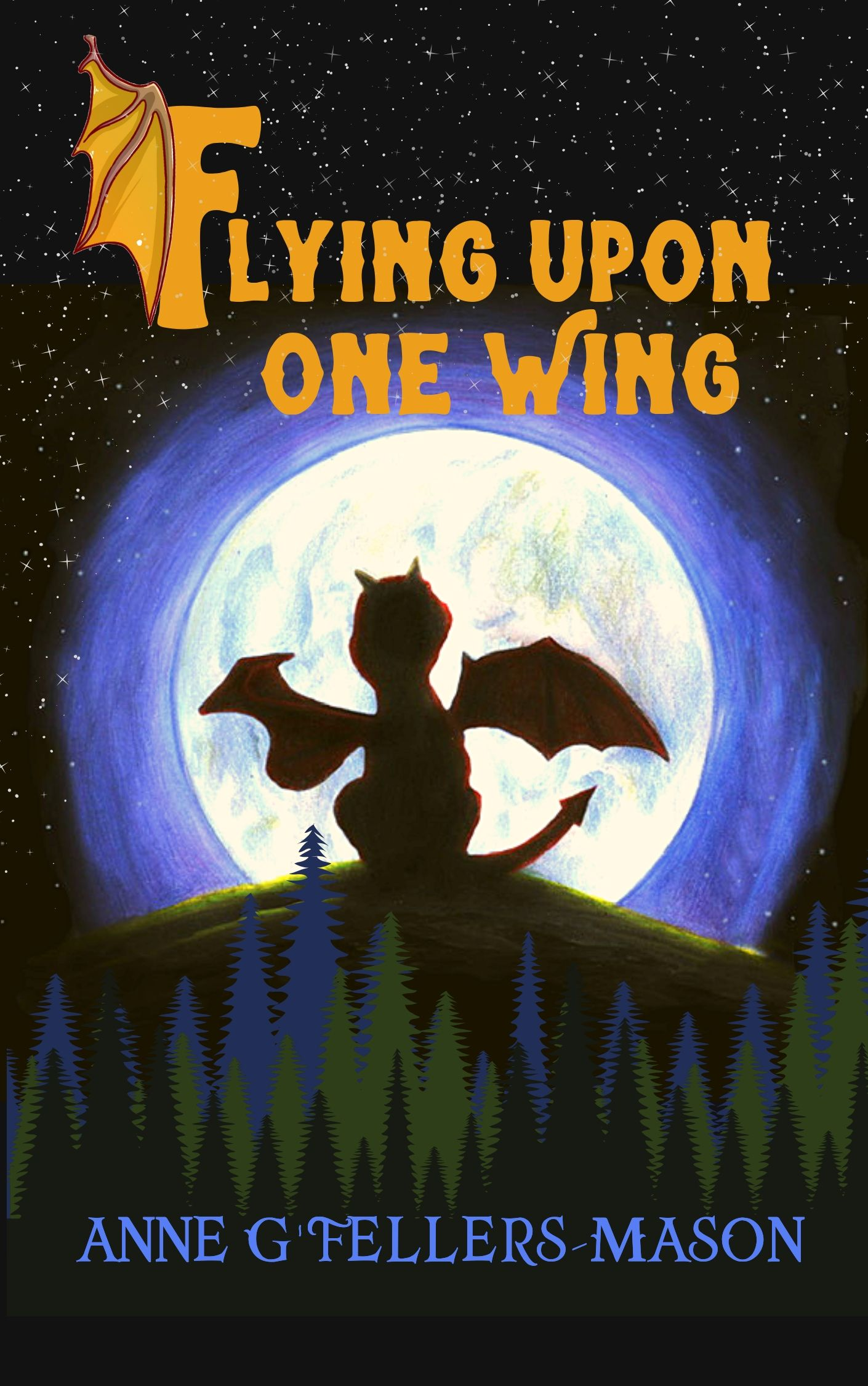 Flying Upon One Wing Cover WORKING